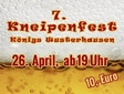 7 . KW´er Kneipenfest - am 26. April 2014 ab 20 Uhr
